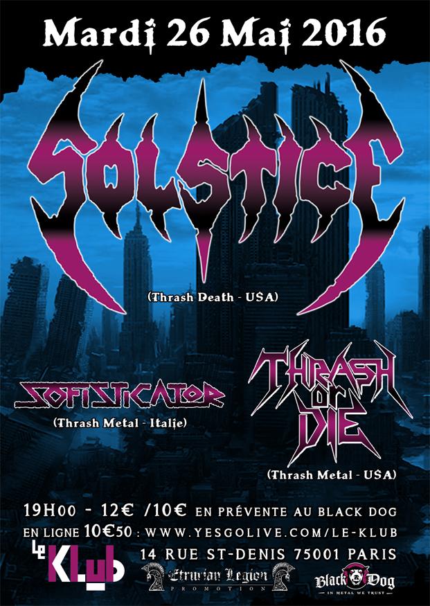 SOLSTICE + SOFISTICATOR + THRASH OR DIE