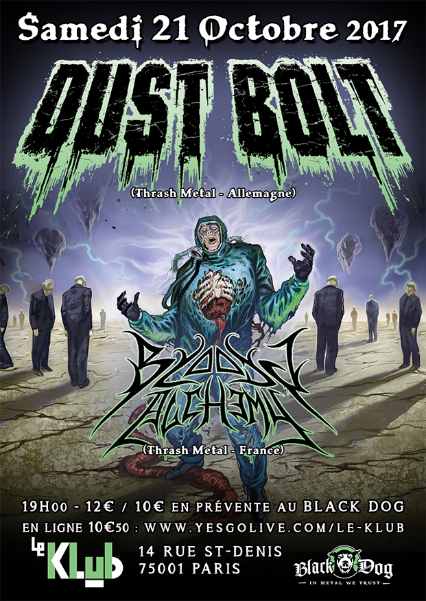 Dust Bolt + Bloody Alchemy ■ 21.10