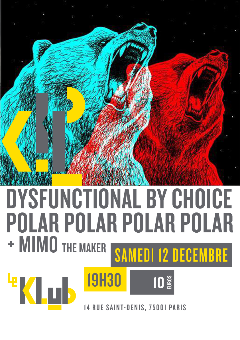 DYSFUNCTIONAL BY CHOICE ■ LIVE ■ 19H30