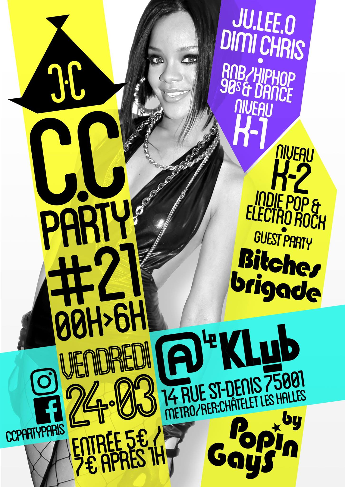 C.C PARTY #21 : Bitches Brigades invite PopinGays ■ 24.03