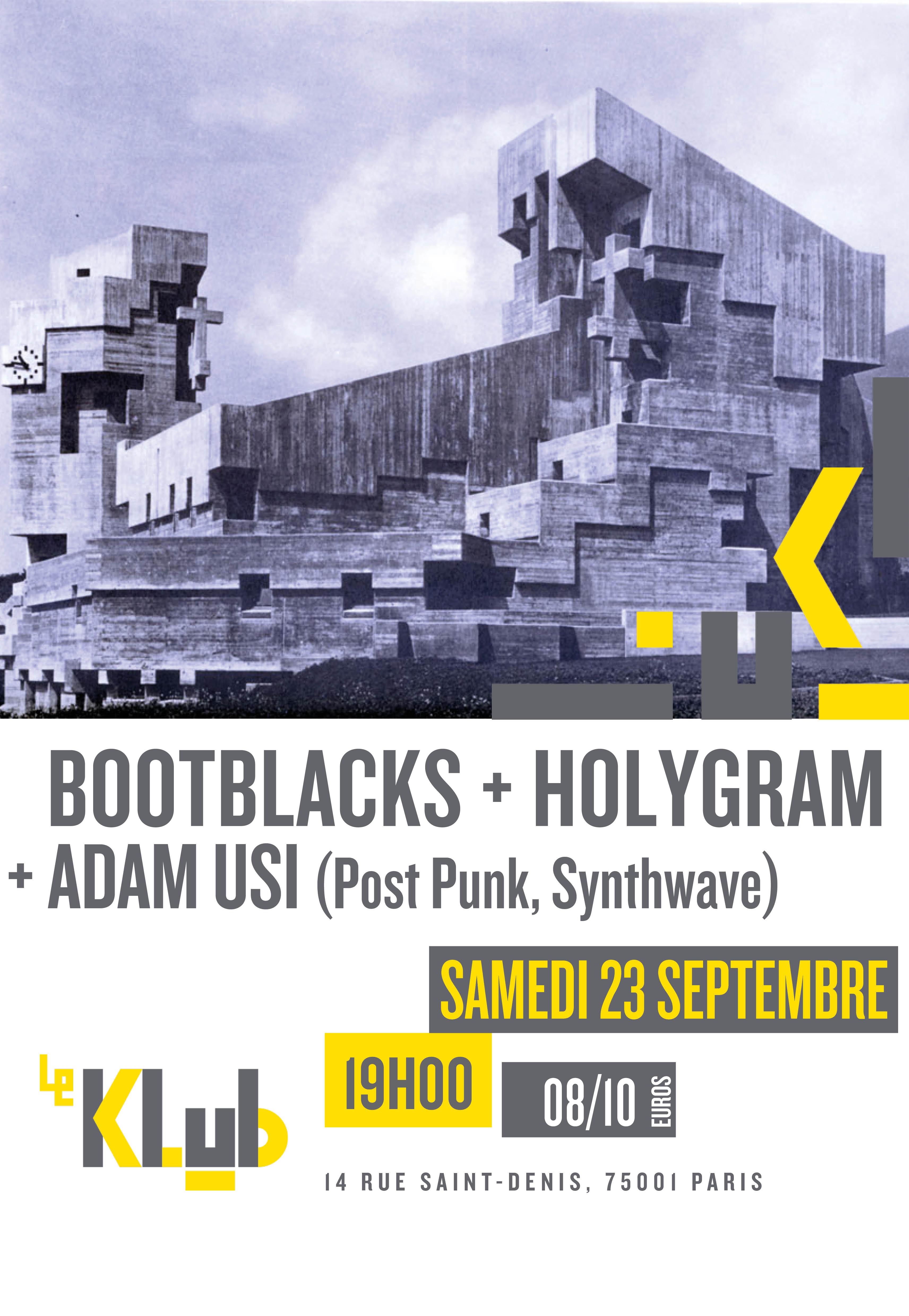 BOOTBLACKS + Holygram ■ 23.09