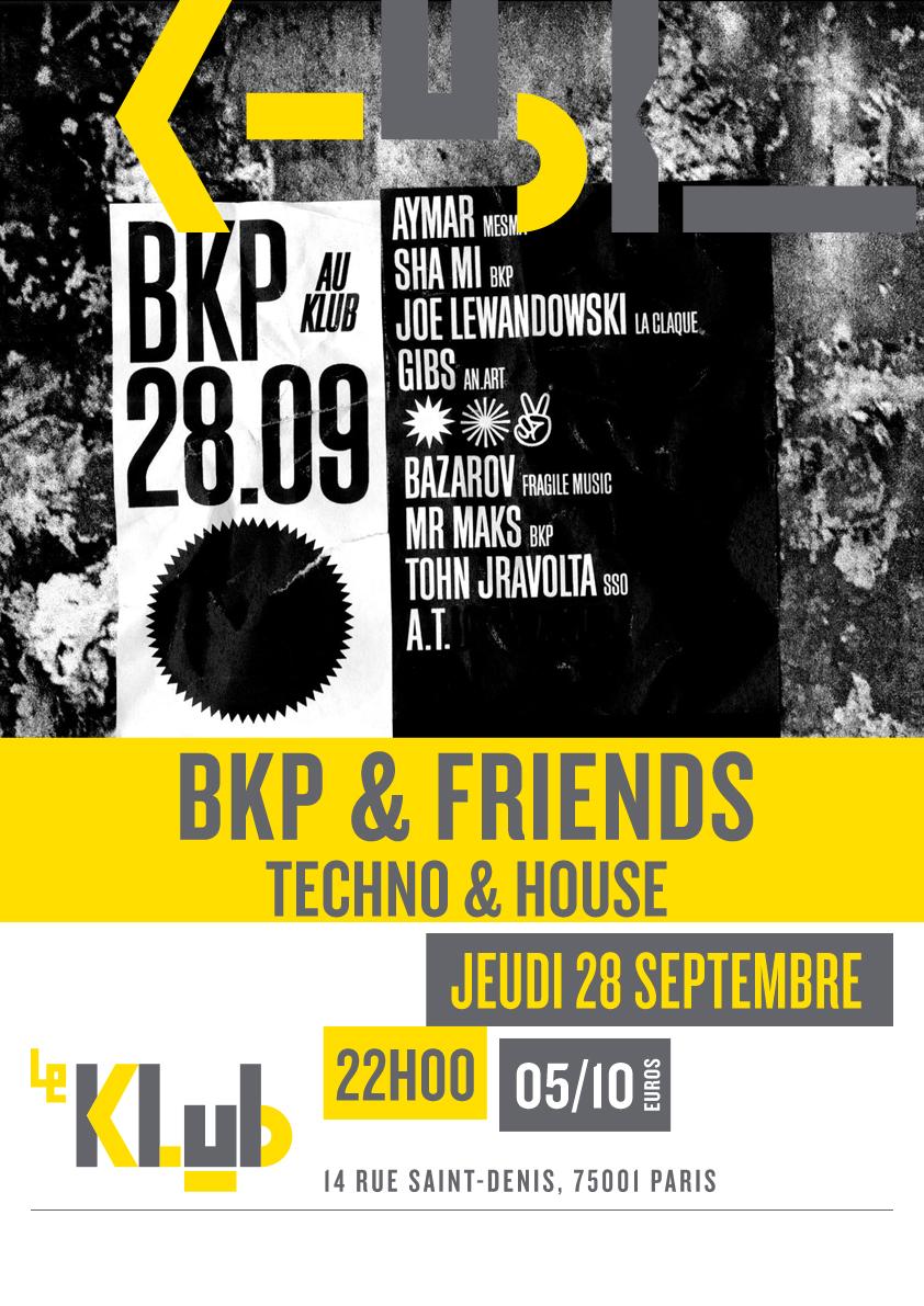 BKP & FRIENDS ■ 28.09