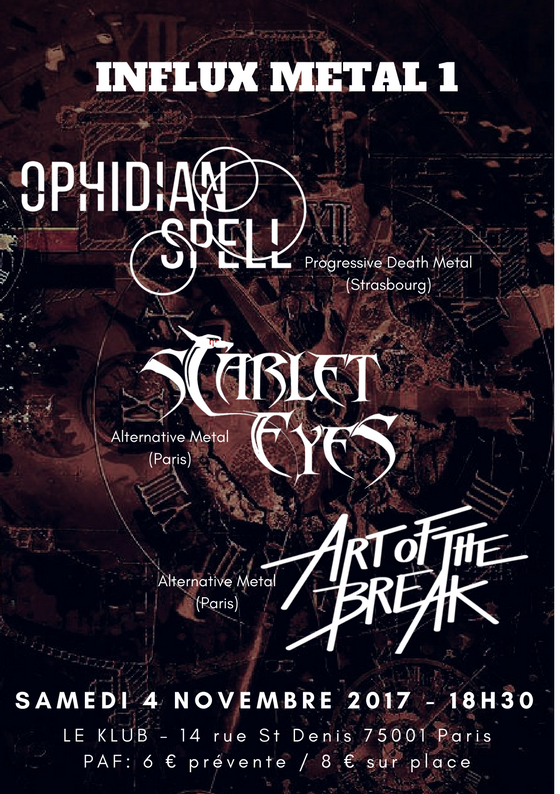 OPHIDIAN SPELL + SCARLET EYES + ART OF THE BREAK ■ 04.11