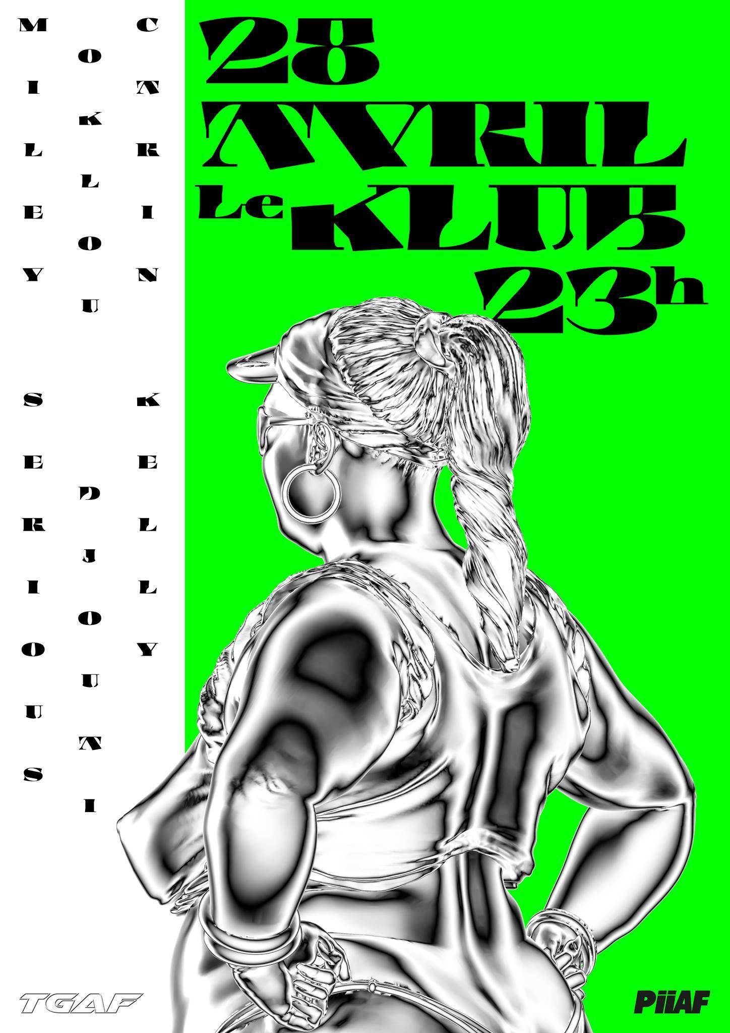 TGAF x LE KLUB ■ 28.04