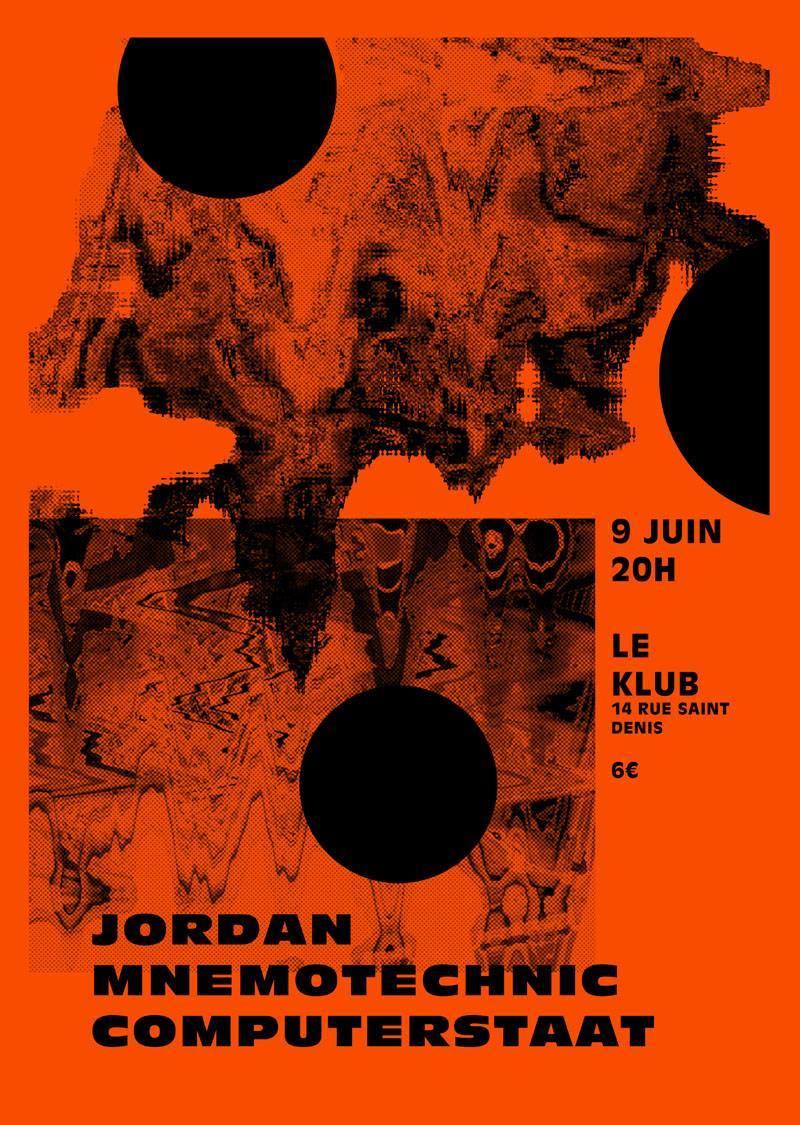 JORDAN + MNEMOTECHNIC + COMPUTERSTAAT ■ 09.06
