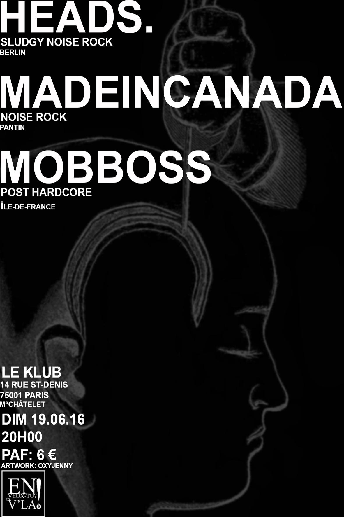 HEADS. + MADEINCANADA + MOBBOSS