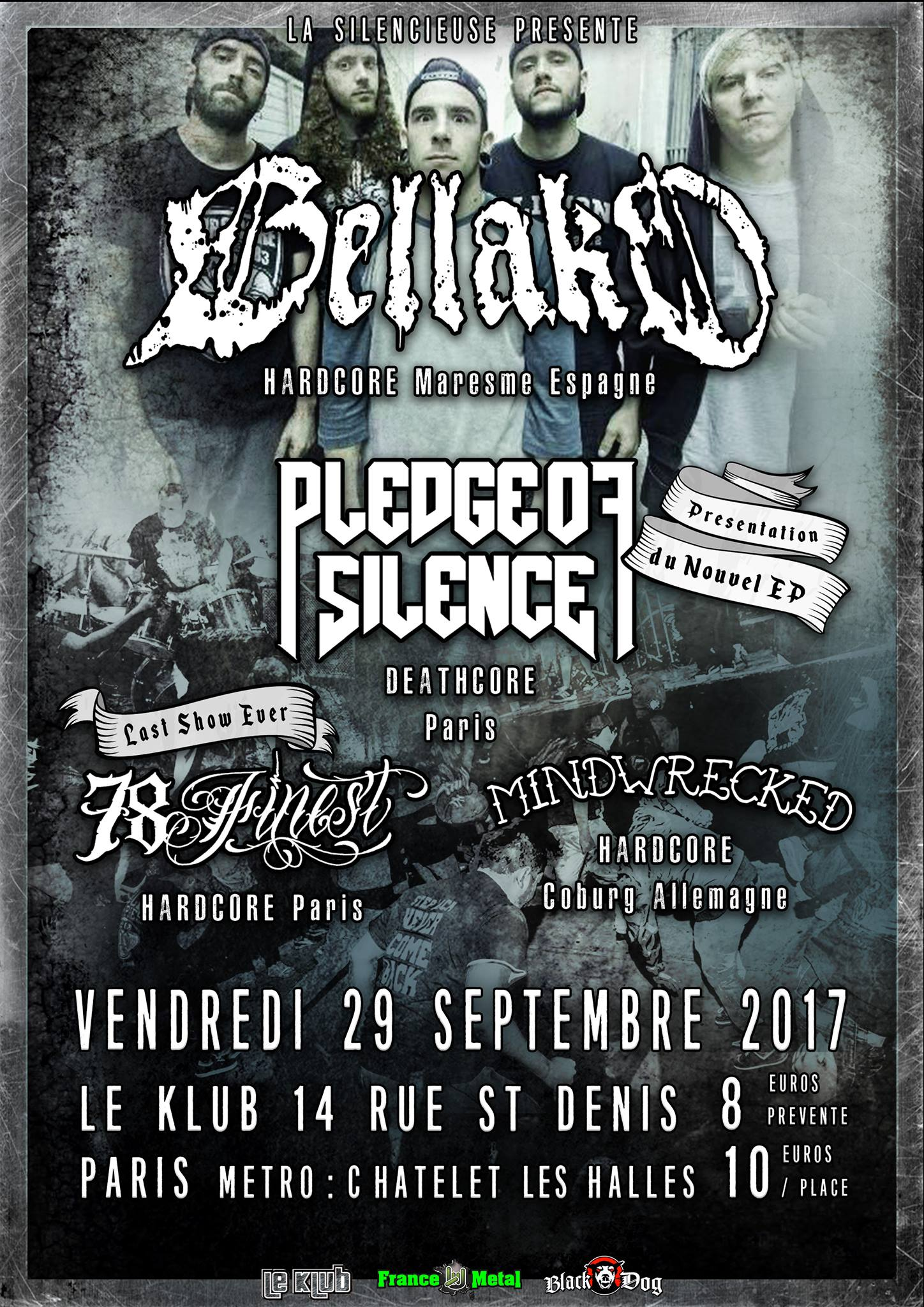 Bellako, Pledge of Silence, 78 Finest & Mindwrecked ■ 29.09