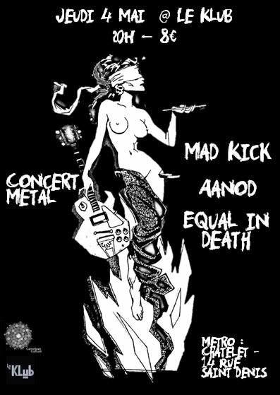 Mad Kick + Aanod + Equal in Death ■ 04.05