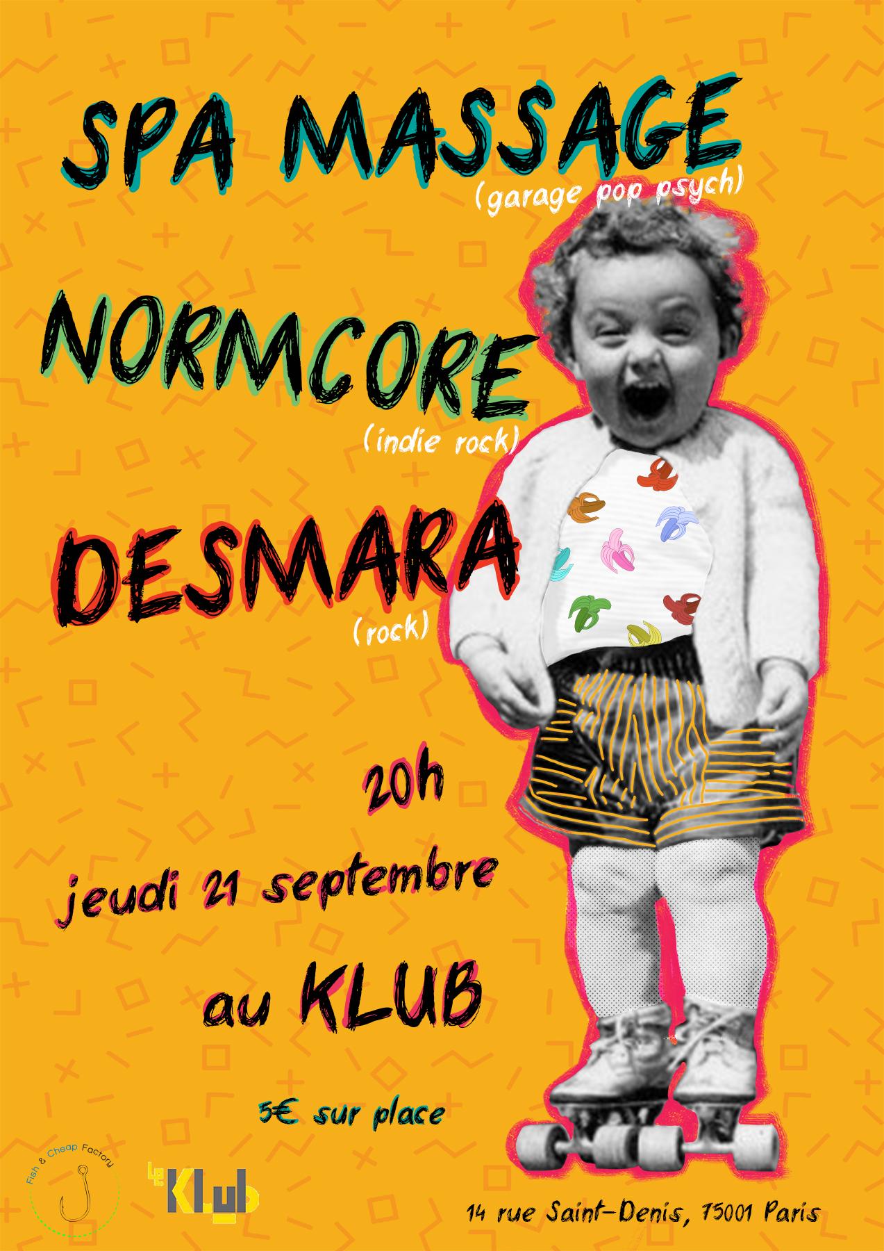 SPA MASSAGE + NORMCORE + DESMARA ■ 21.09