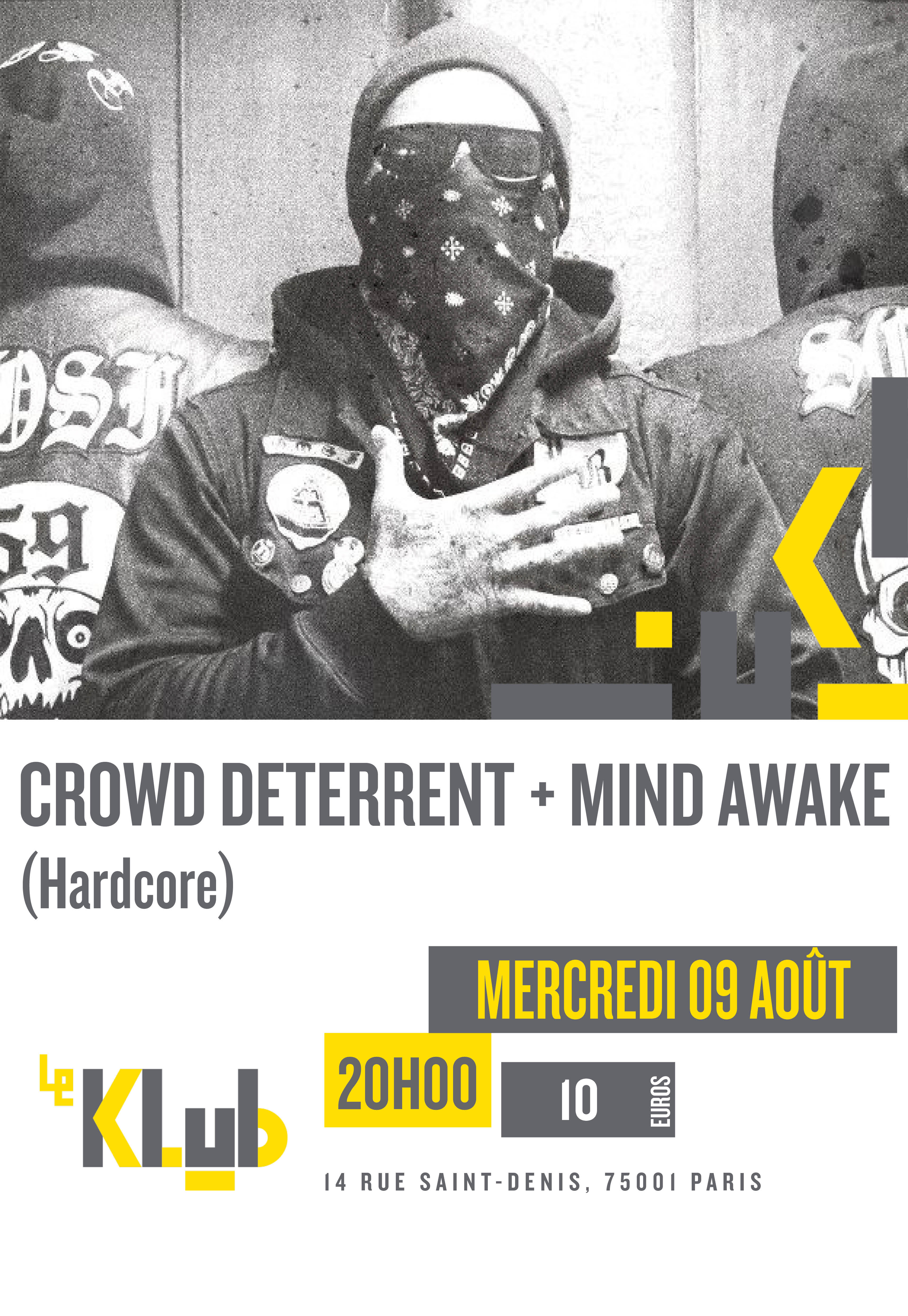 Crowd Deterrent + Mind Awake ■ 09.08