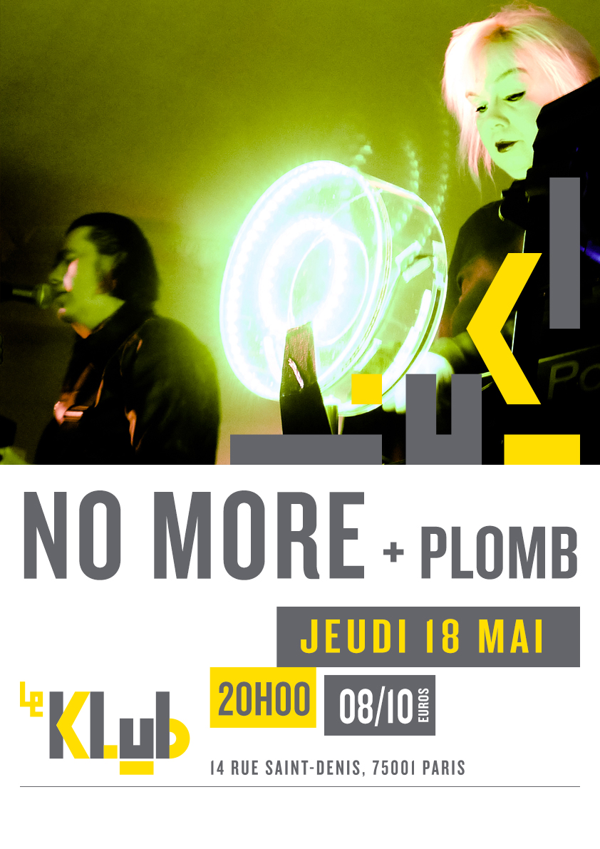 No More + Plomb ■ 18.05