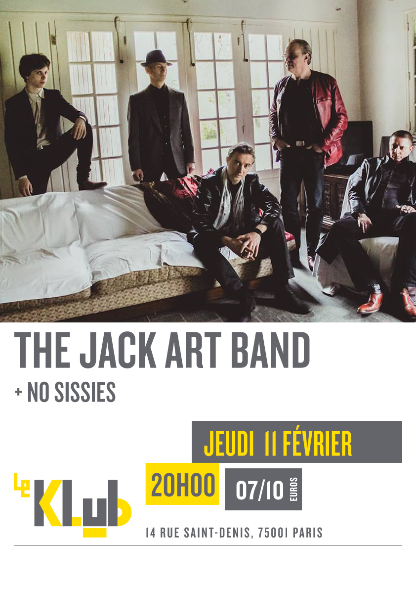 JACK ART BAND + NO SISSIES ■ LIVE ■ 11-02-2016 ■20H00
