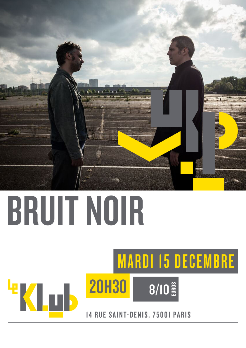 BRUIT NOIR ■ LIVE ■ 19H30