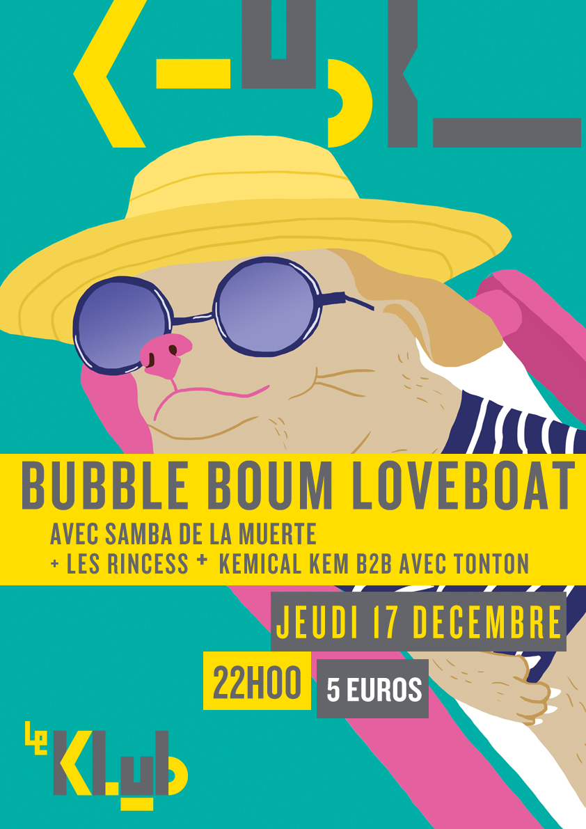 BUBBLE BOUM LOVEBOAT ■ DJS ■ 22H00