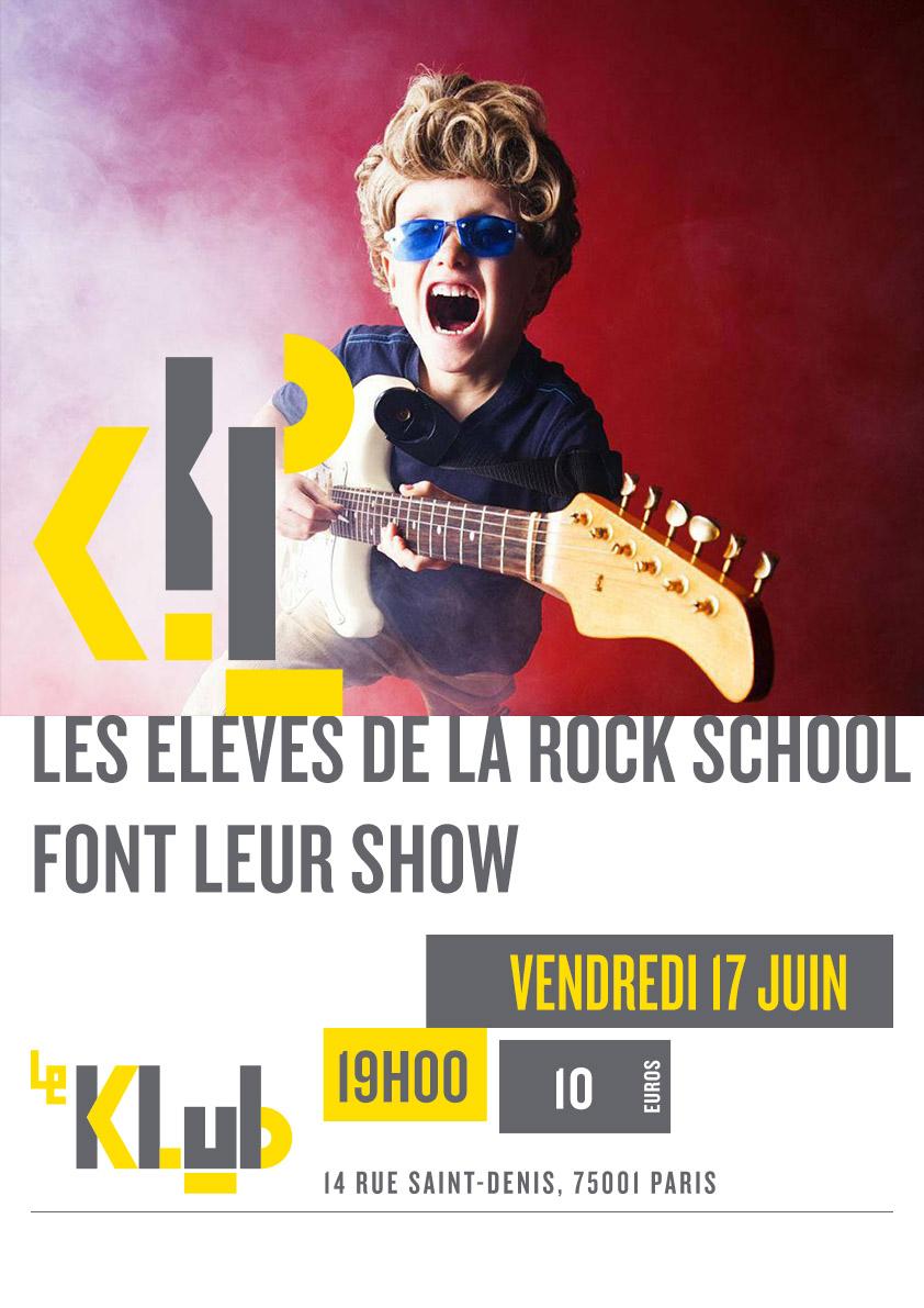 LES ELEVES DE LA ROCK SCHOOL FONT LEUR SHOW