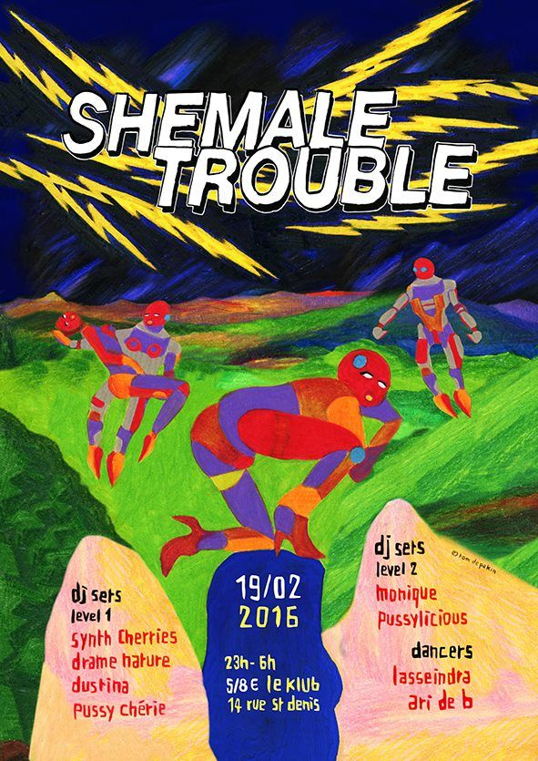 SHEMALE TROUBLE ■ DJ Party ■ 19/02/16 ■ 23H00