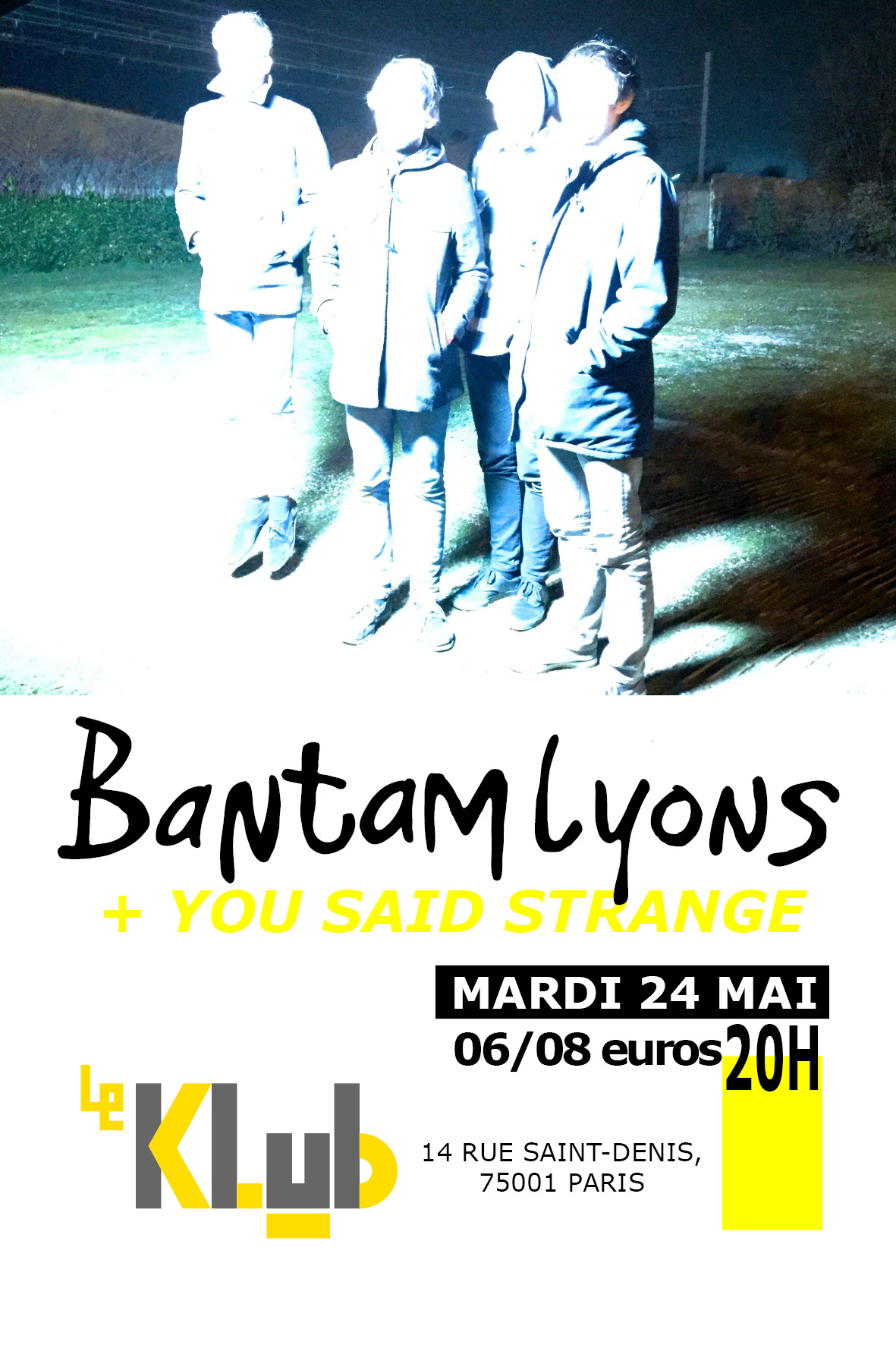 BANTAM LYONS + YOU SAID STRANGE