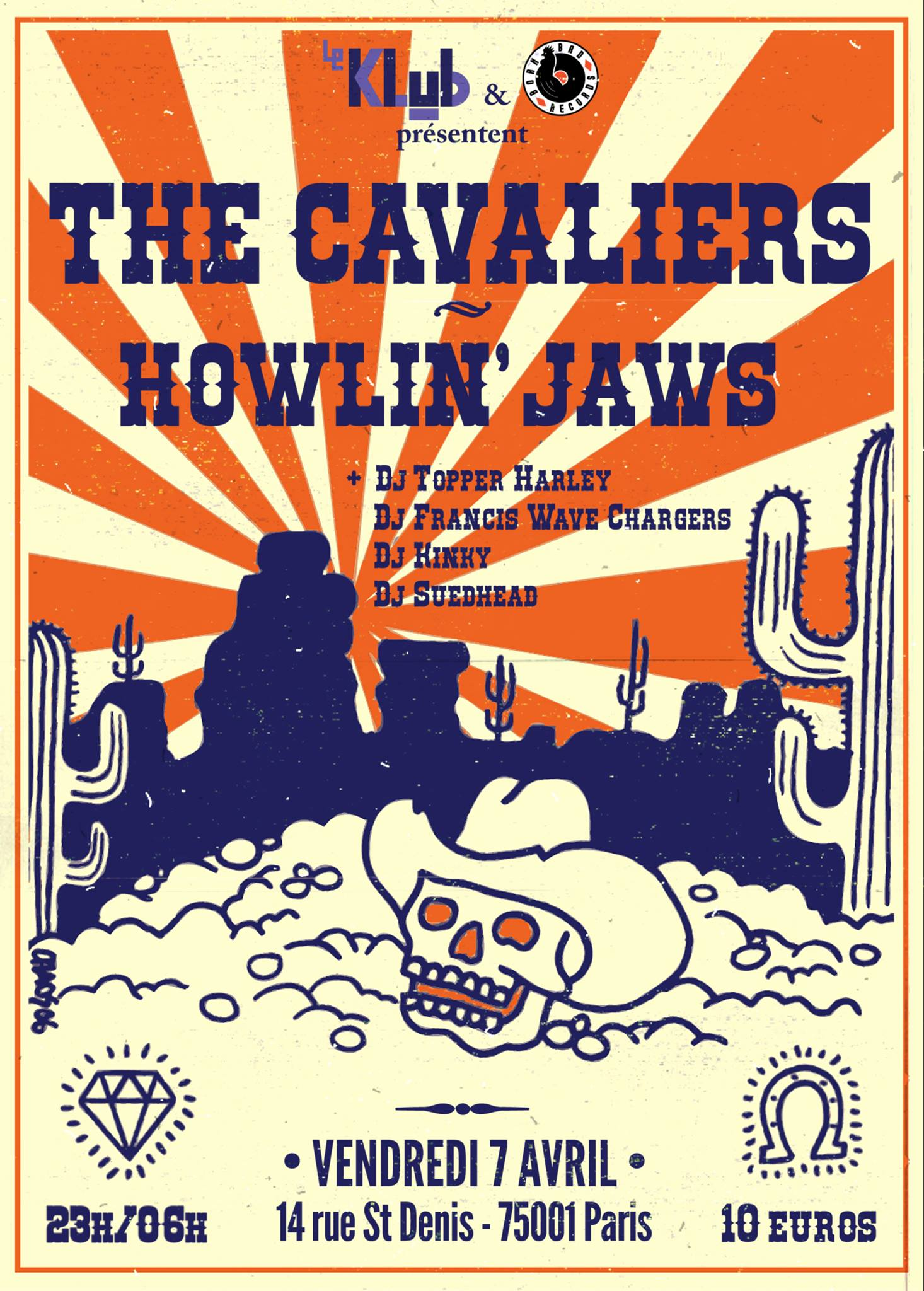 THE CAVALIERS + HOWLIN' JAWS ■ 07.04