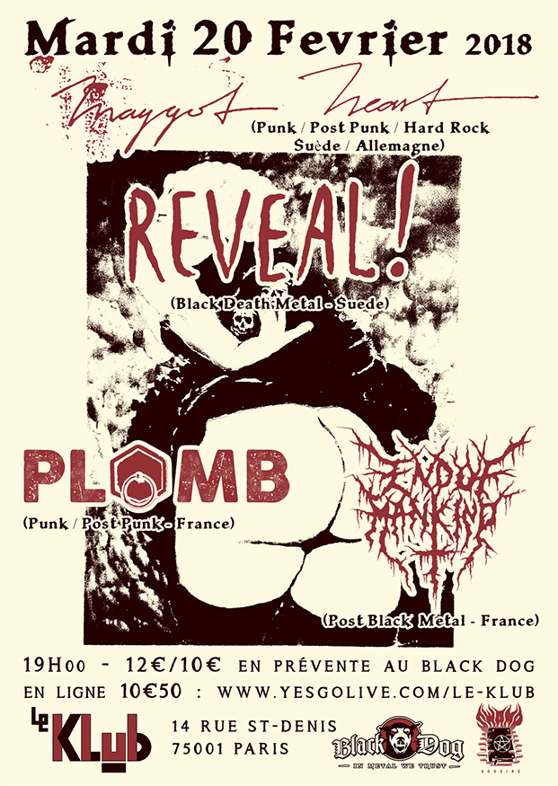 MAGGOT HEART + REVEAL! + PLOMB ■ 20.02
