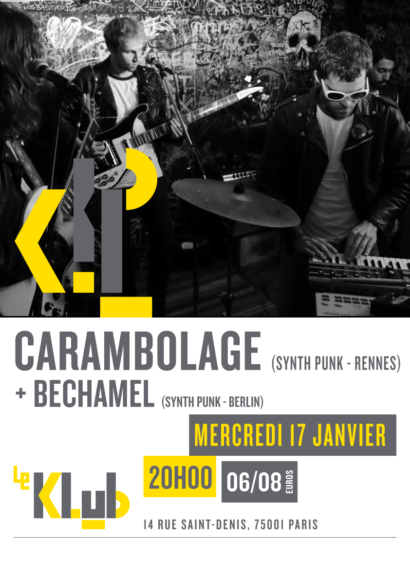 CARAMBOLAGE + BECHAMEL ■ 17.01