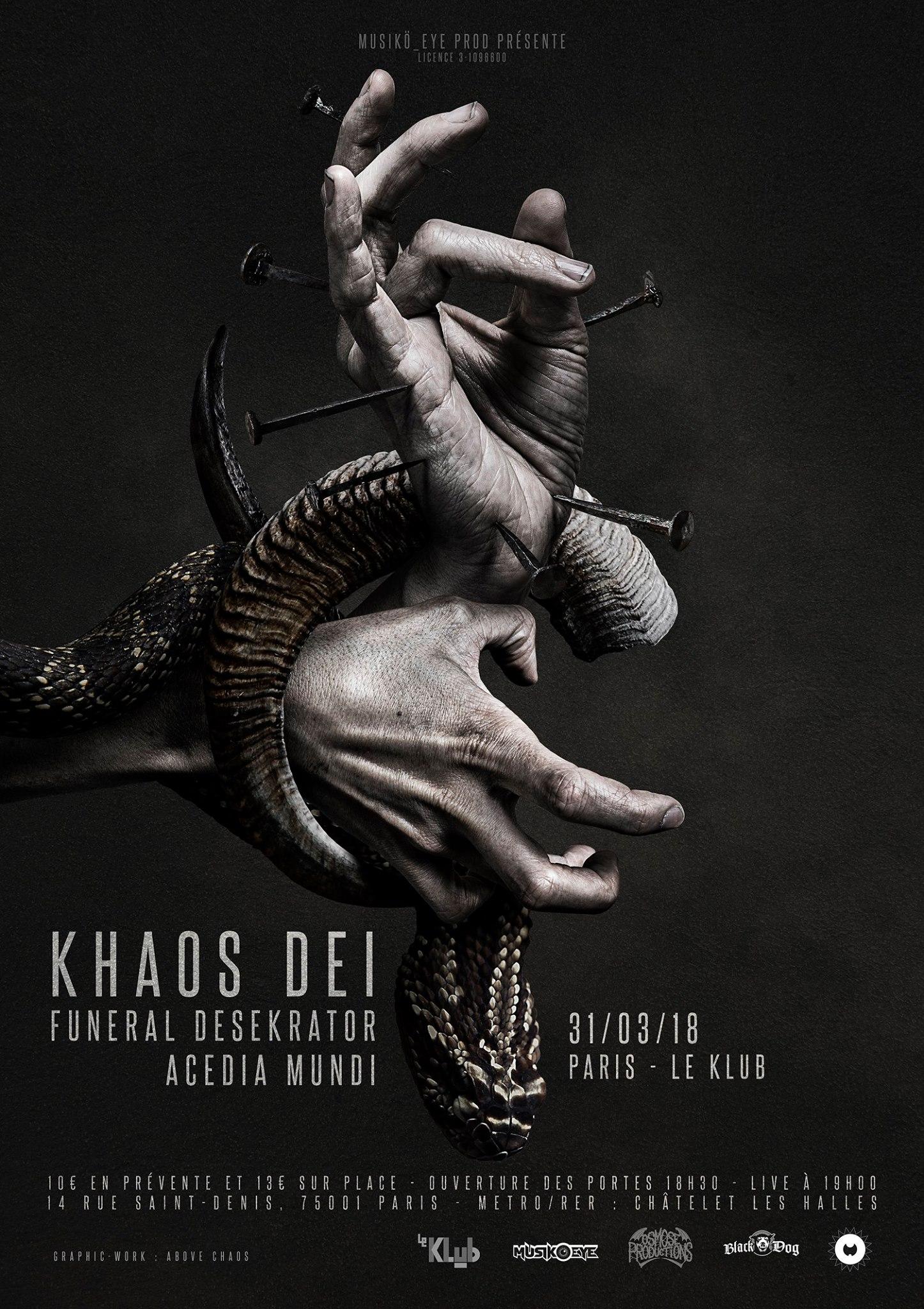Khaos Dei + Funeral Desekrator + Acedia Mundi. ■ 31.03
