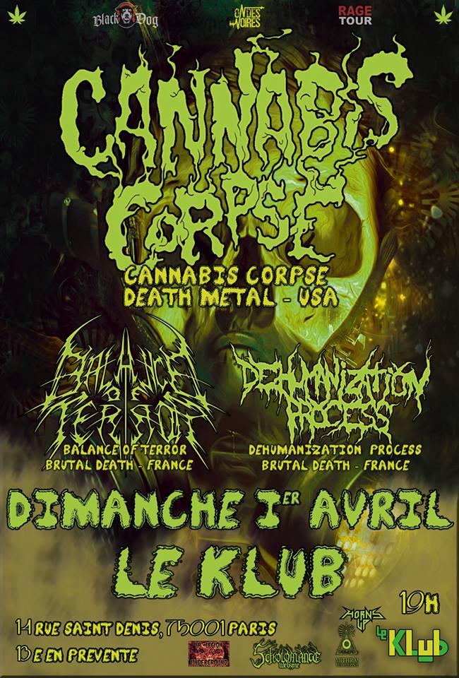 CANNABIS CORPSE + BALANCE OF TERROR + DEHUMANIZATION PROCESS ■ 01.04