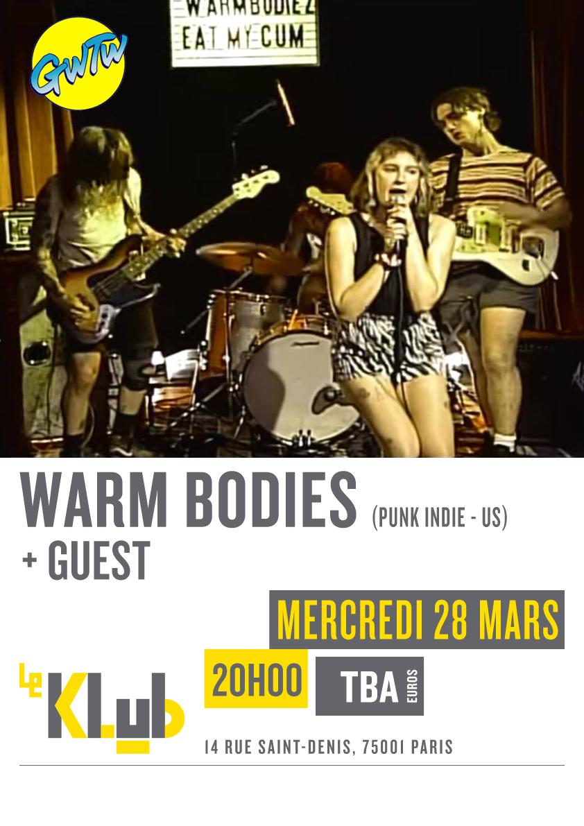 WARM BODIES + GUEST ■ 28.03