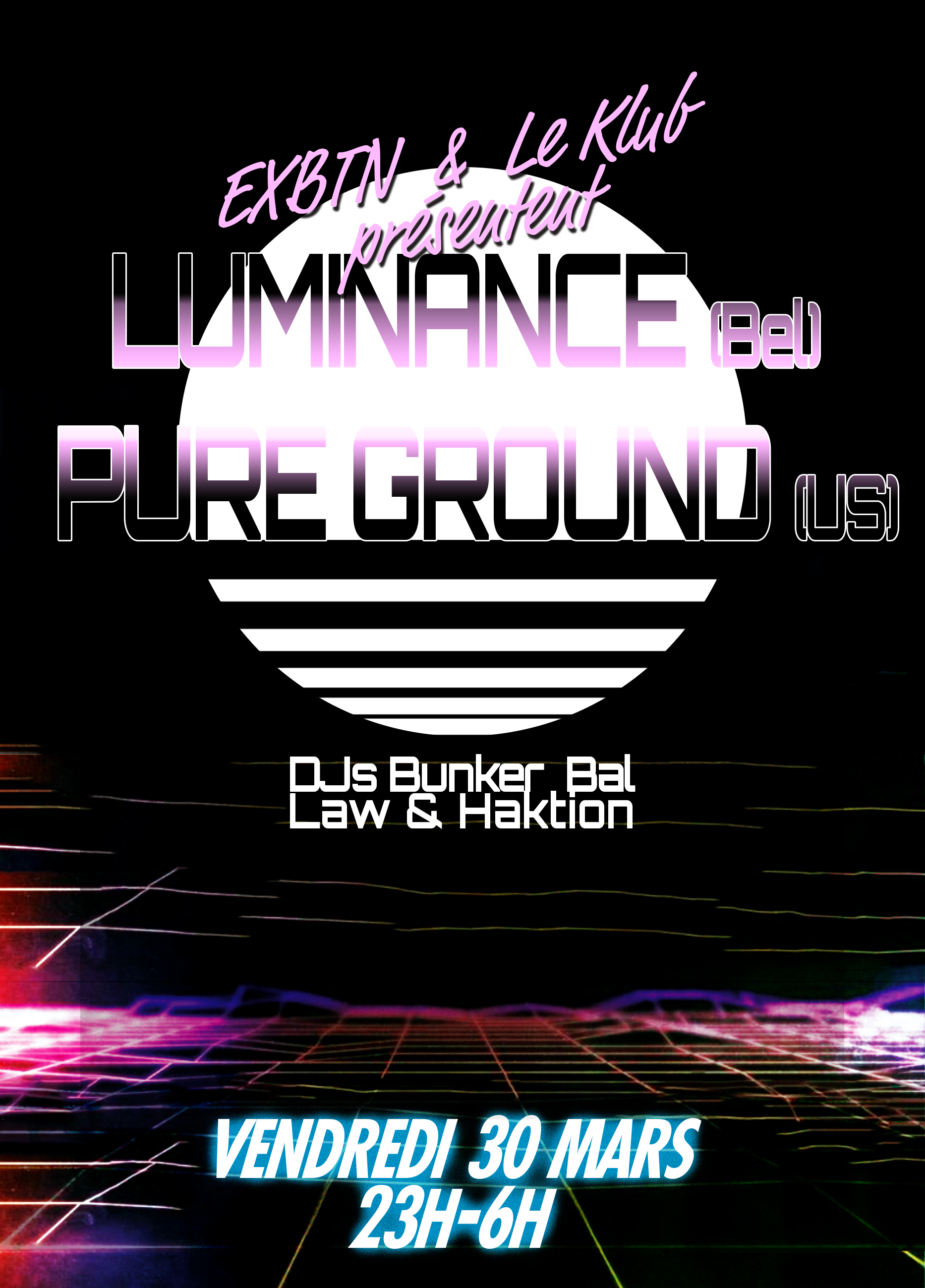 EXBTN PARTY ft. LUMINANCE & PURE GROUND ■ 30.03