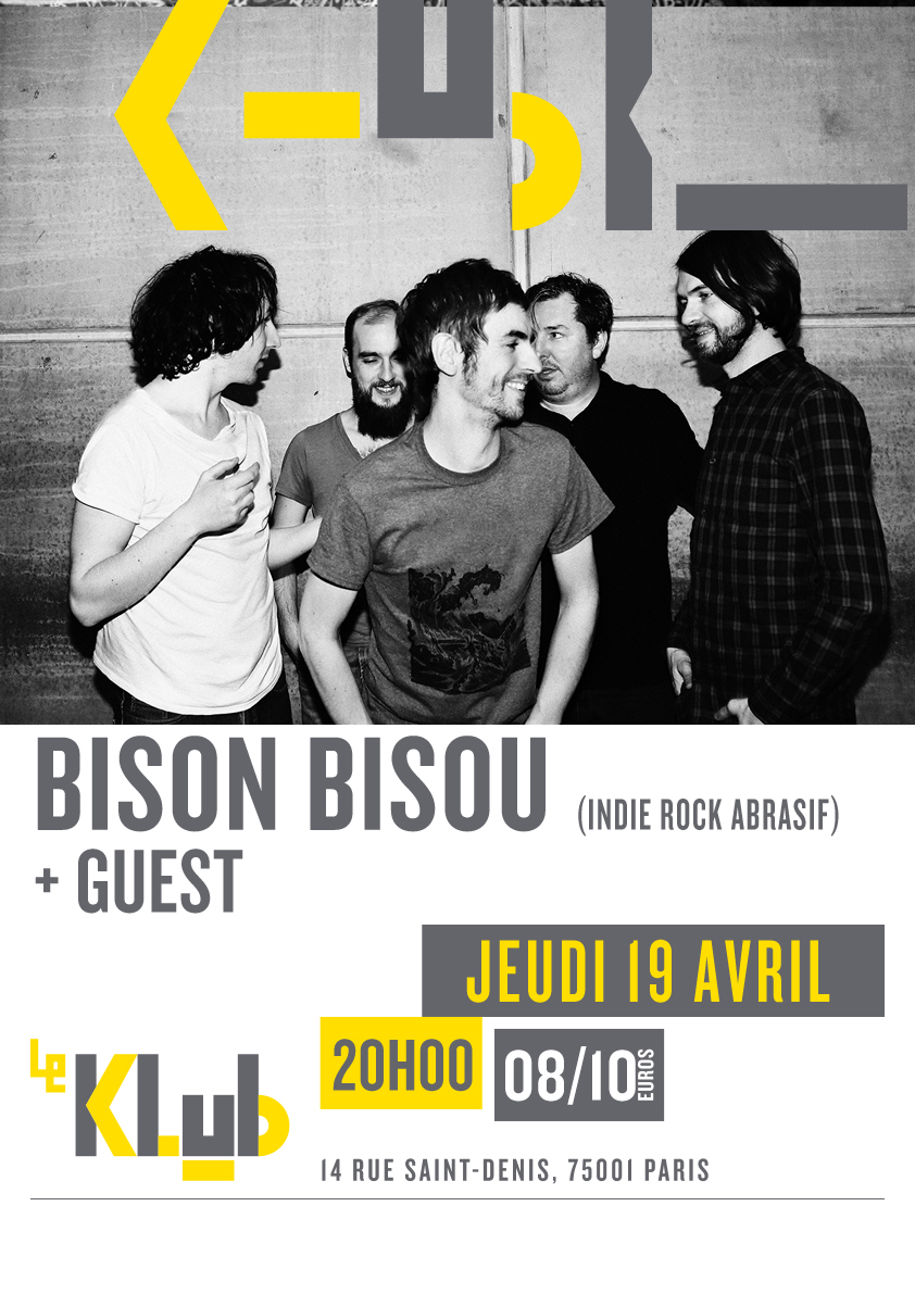 BISON BISOU + GUEST ■ 19.04