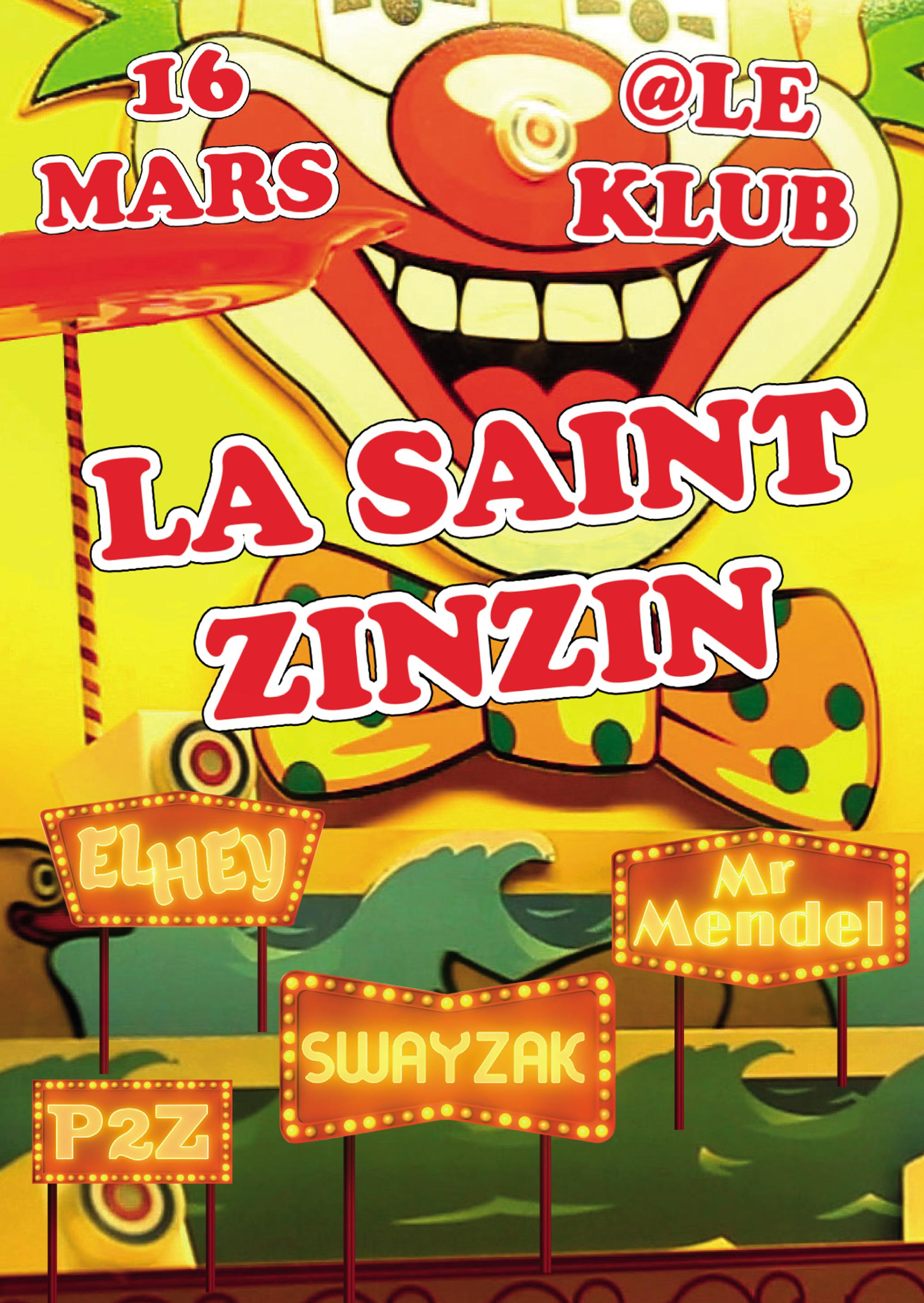 LA SAINT ZINZIN ■ 16.03