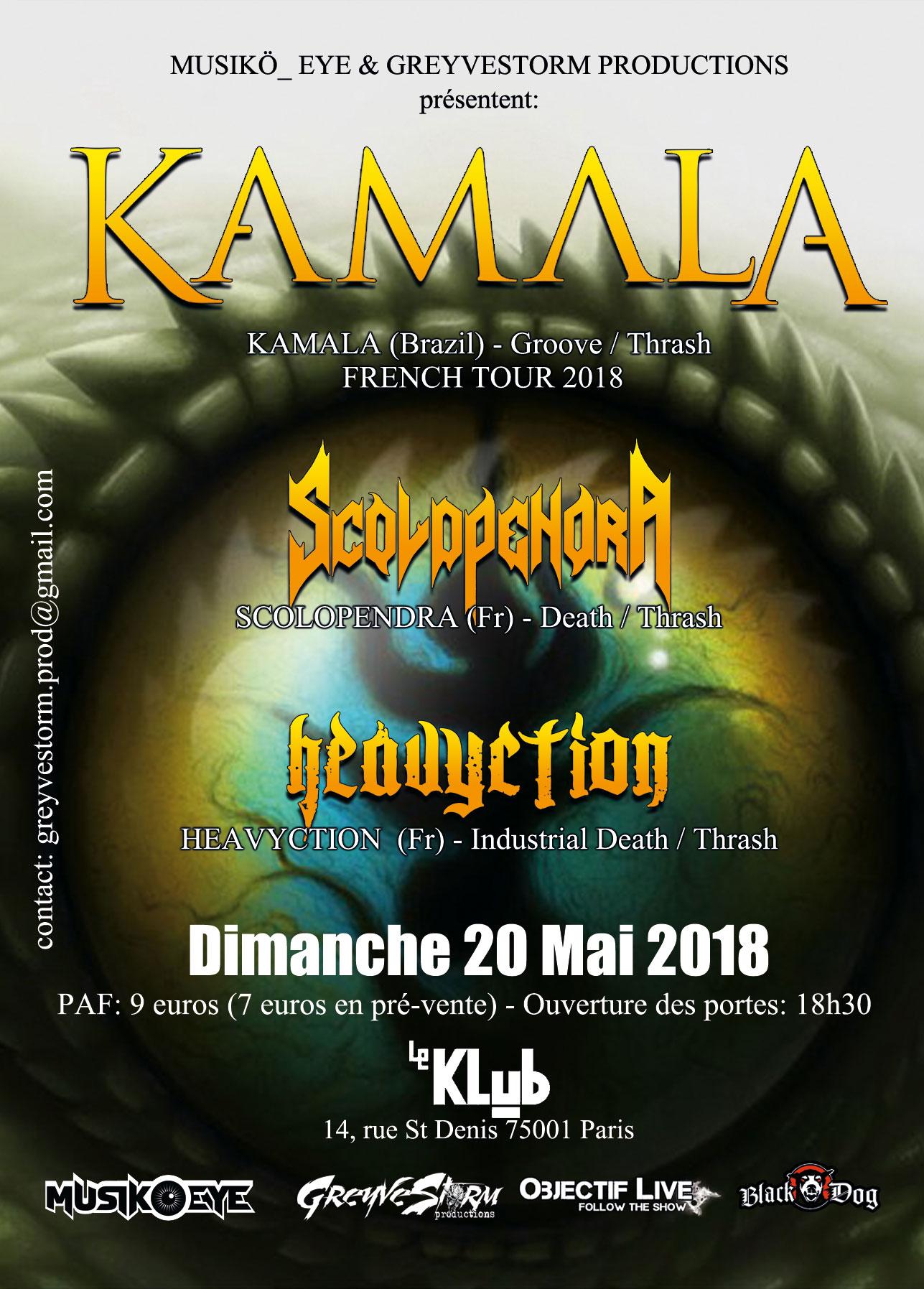 KAMALA + SCOLOPENDRA + HEAVYCTION ■ 20.05