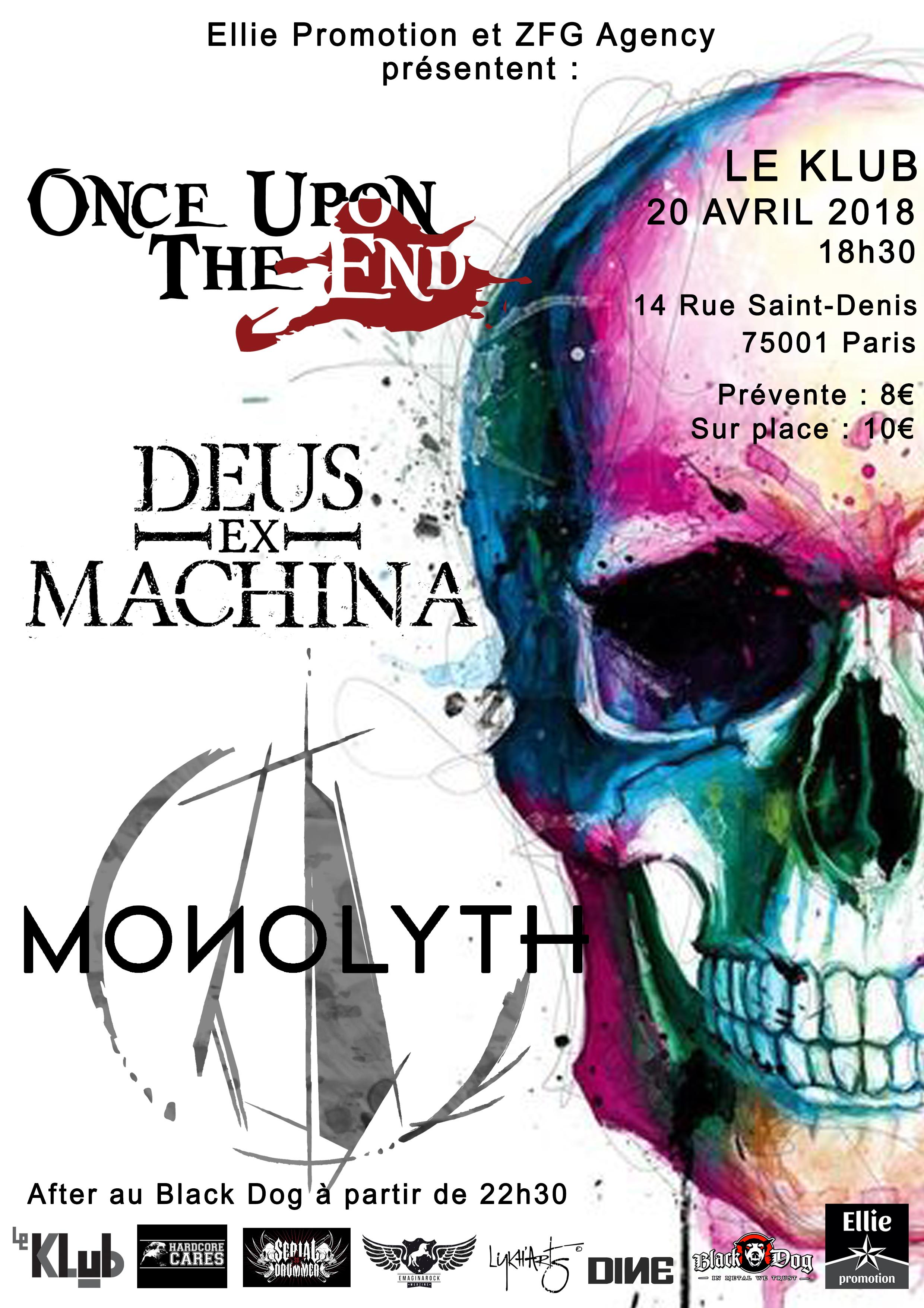 MONOLYTH + DEUS EX MACHINE + ONCE UPON THE END ■ 20.04