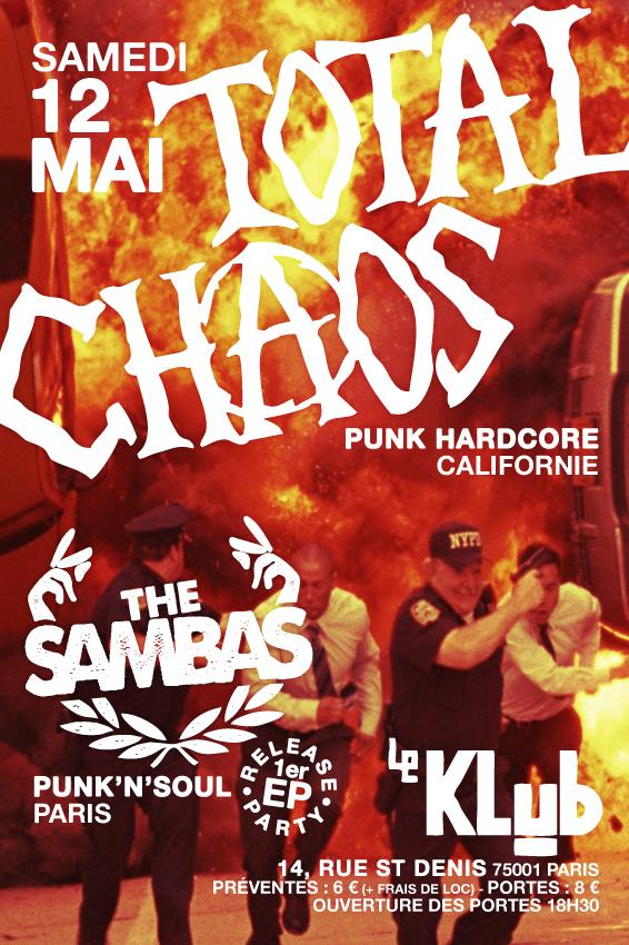 TOTAL CHAOS + THE SAMBAS ■ 12.05