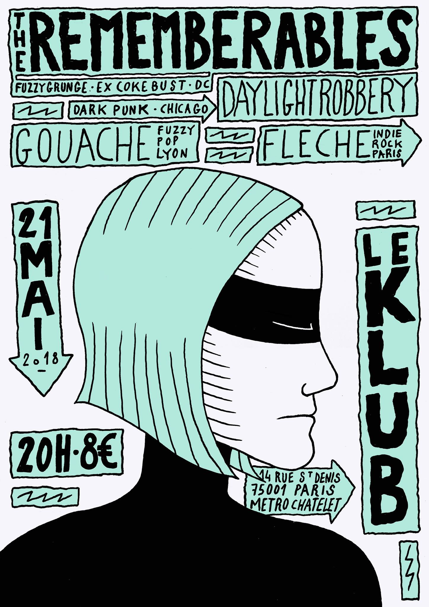 THE REMEMBERABLES + DAYLIGHT ROBBERY + GOUACHE ■ 21.05