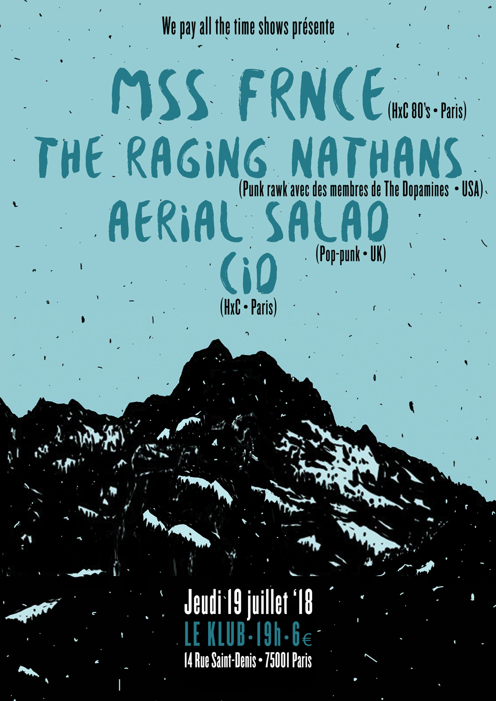 MSS FRANCE + THE RAGING NATHANS + AERIAL SALAD + CIO ■ 17.07