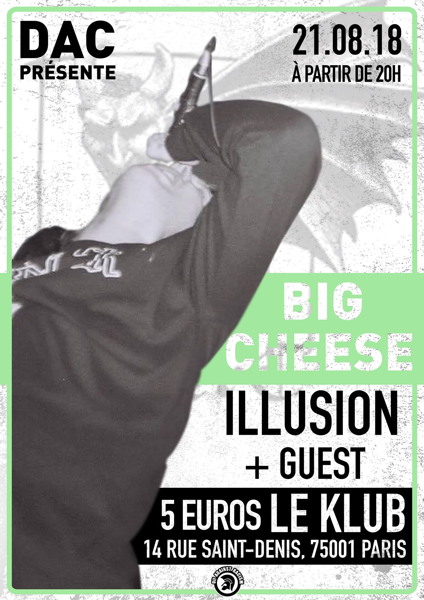 BIG CHEESE + ILLUSION + Guest