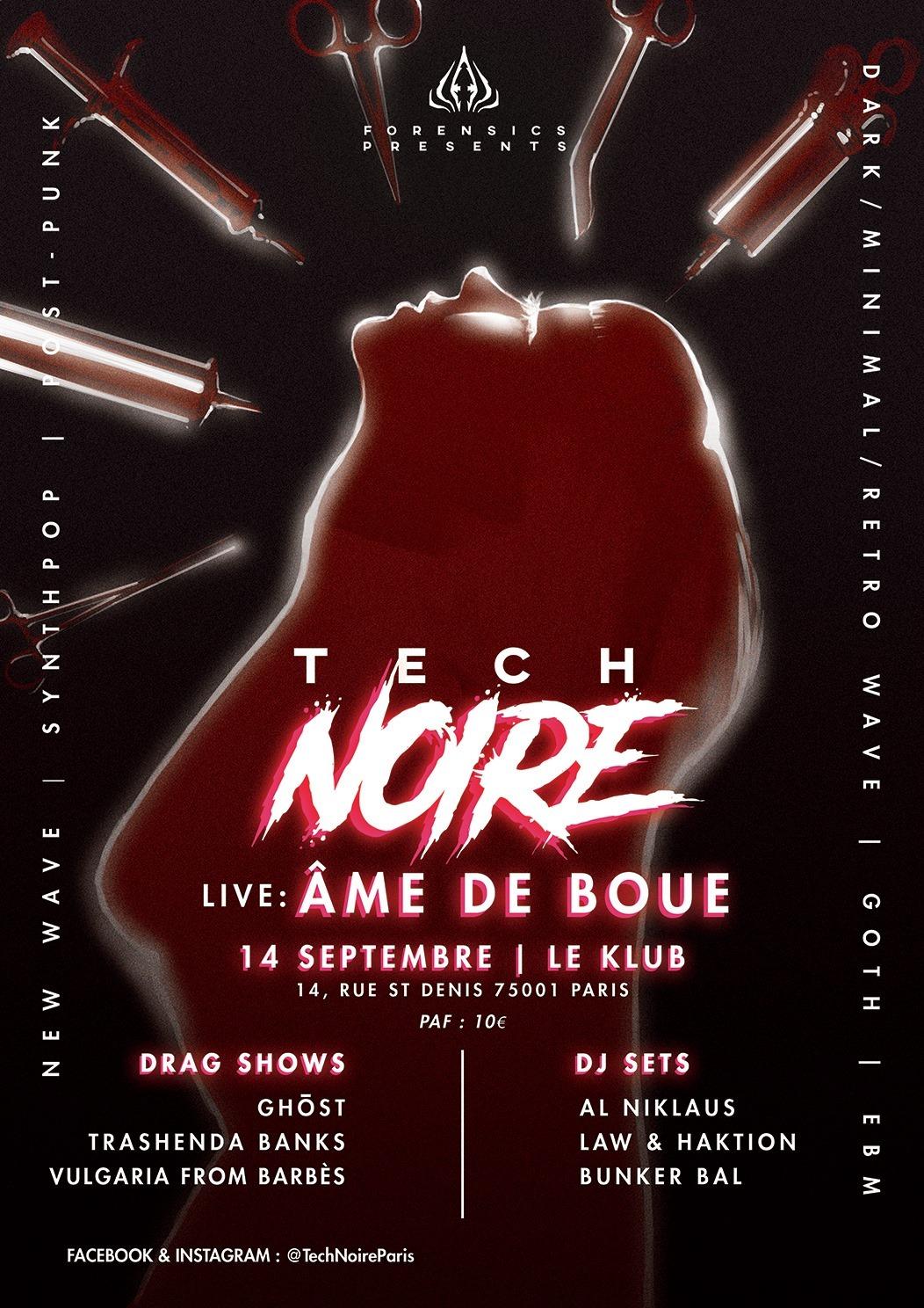 Tech Noire / âme de boue // 14.09