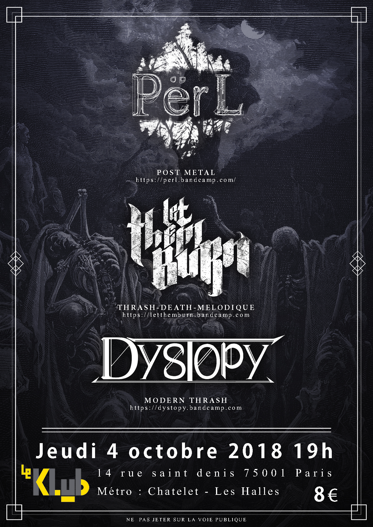 PERL + LET THEM BURN + DYSTOPY ■ 4.10