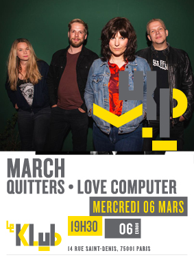 MARCH + QUITTERS + LOVE COMPUTER ■ 06.03