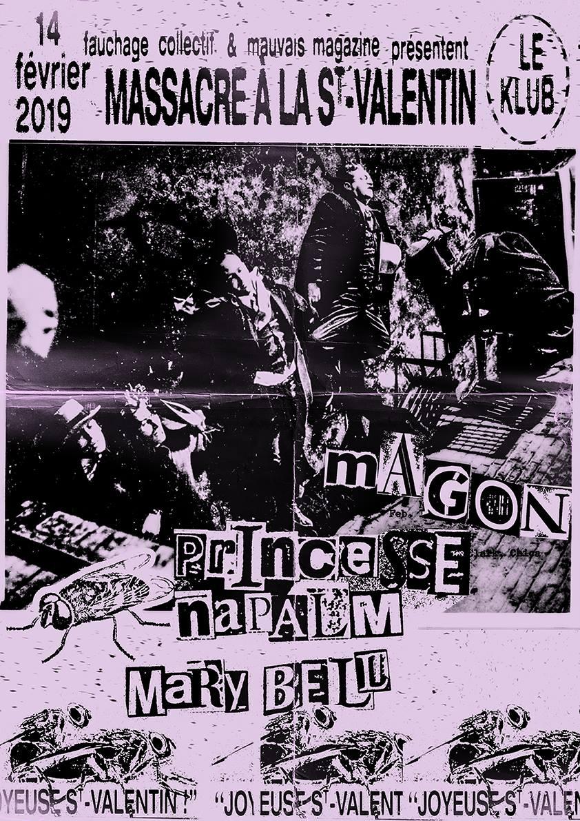 Mary Bell + Princesse Näpalm + Magon ■ 14.02