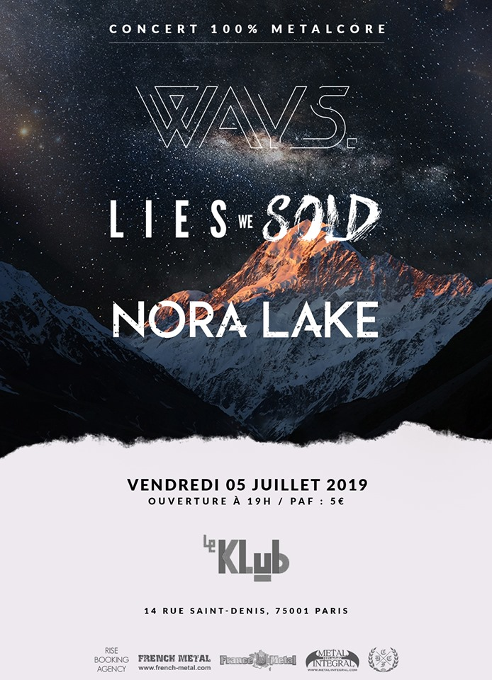 Ways + Nora Lake + Lies We Sold ■ 05.07