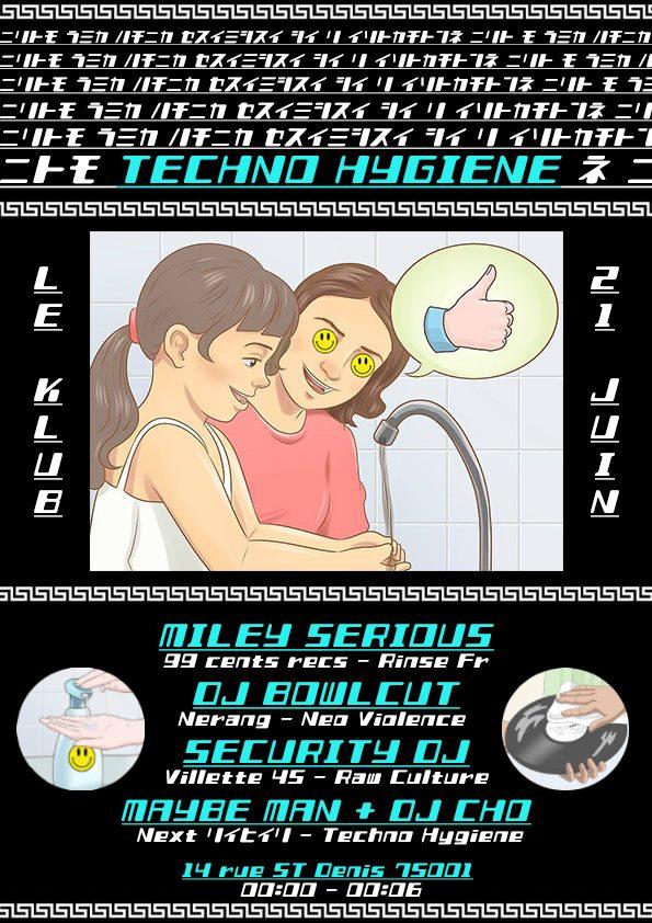 Techno Hygiène // 21.06