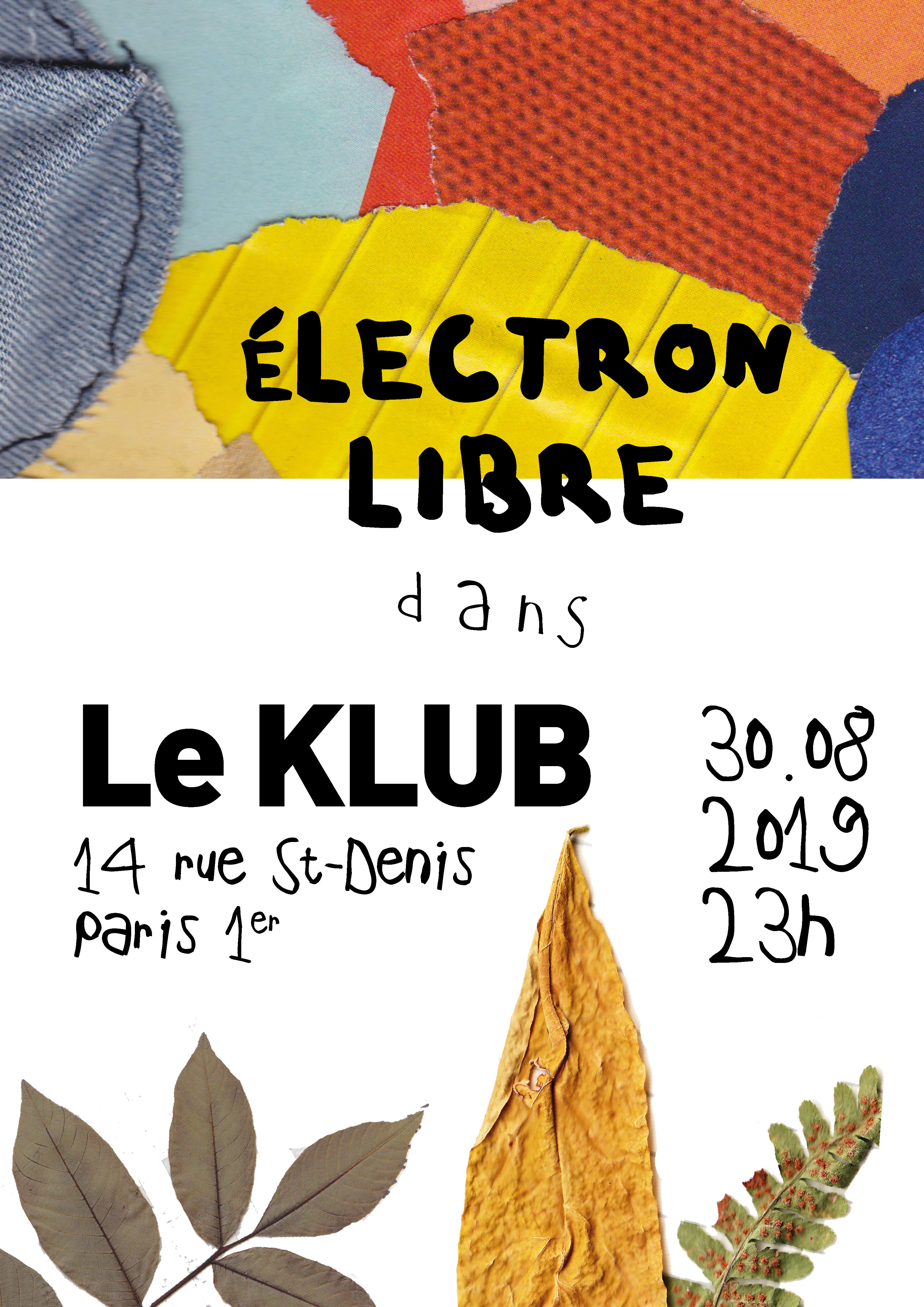 ELECTRON LIBRE // 30.08